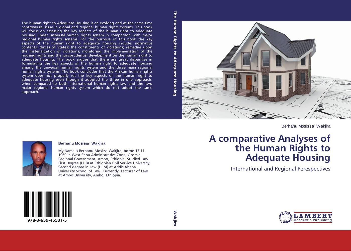 Berhanu Mosissa Wakjira A comparative Analyses of the Human Rights to Adequate Housing