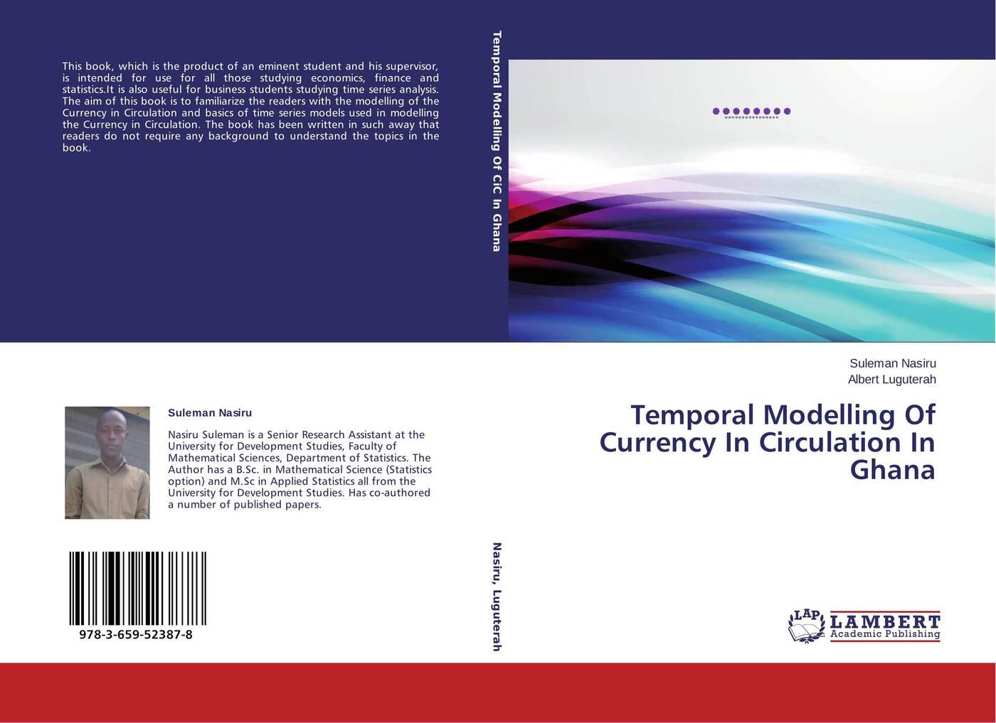 цены Suleman Nasiru and Albert Luguterah Temporal Modelling Of Currency In Circulation In Ghana