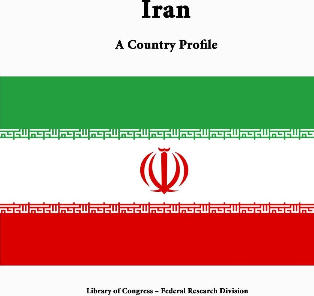 Iran. A Country Profile