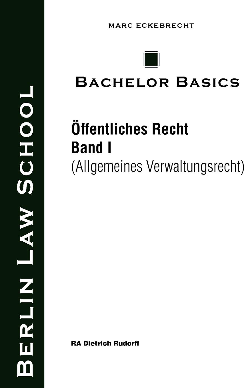 Bachelor Basics. Dietrich Rudorff