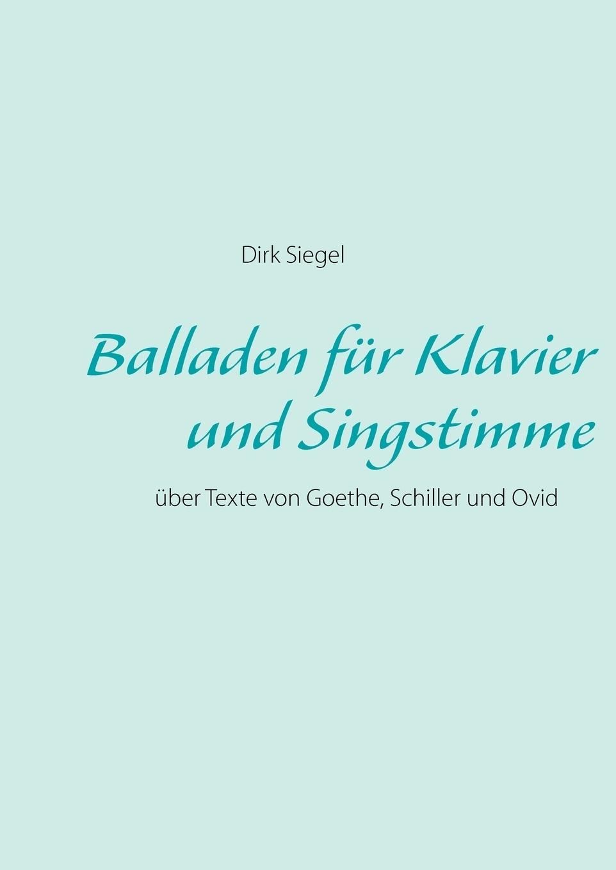 Dirk Siegel. Balladen