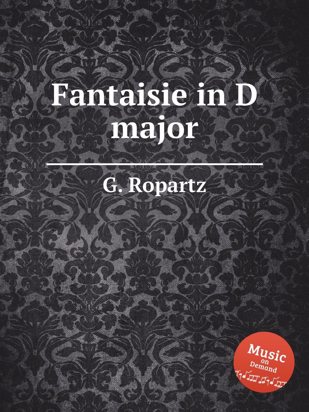 Fantaisie in D major 9785884858329