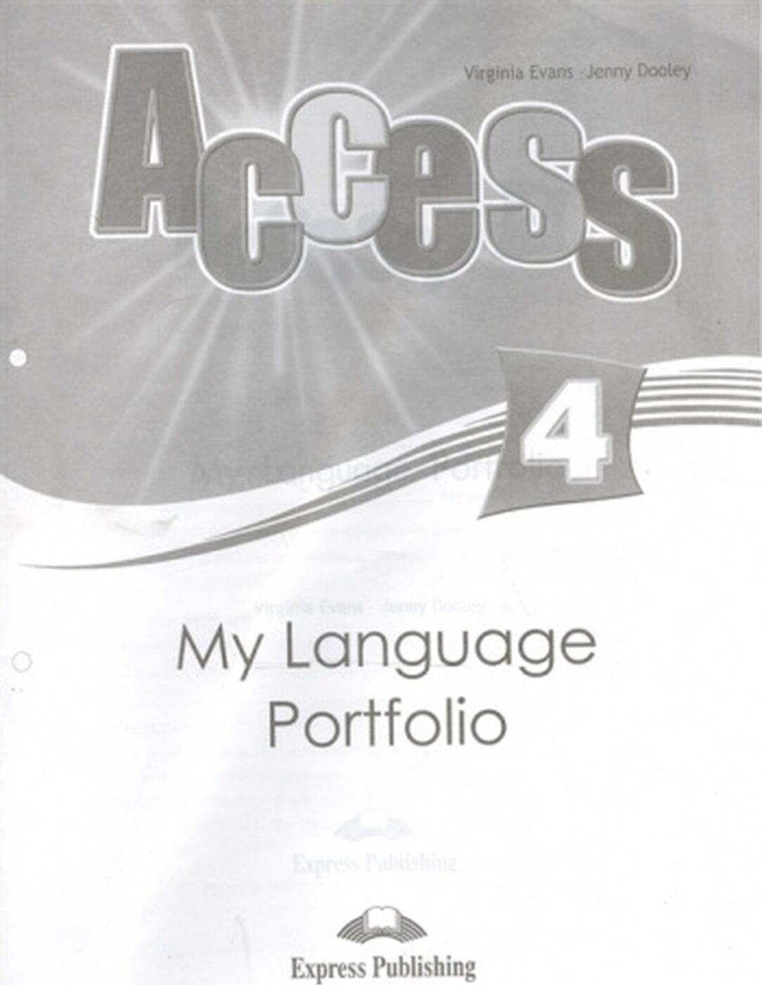Virginia Evans, Jenny Dooley. Access 4: My Language Portfolio | Эванс Вирджиния, Дули Дженни