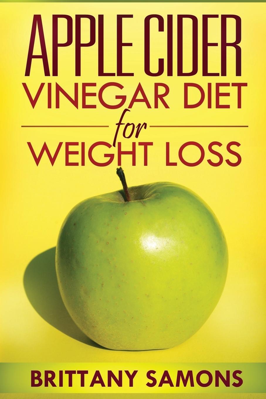 Samons Brittany, Brittany Apple Cider Vinegar Diet for Weight Loss