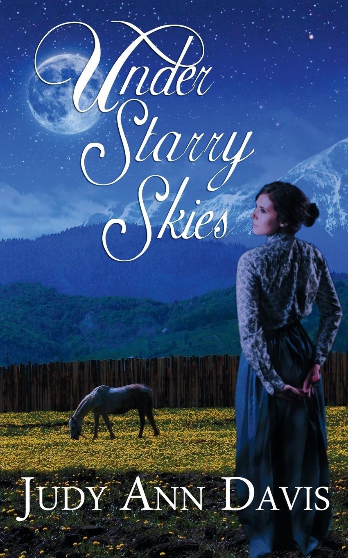 Judy Ann Davis Under Starry Skies judy duarte the rancher s hired fiancée