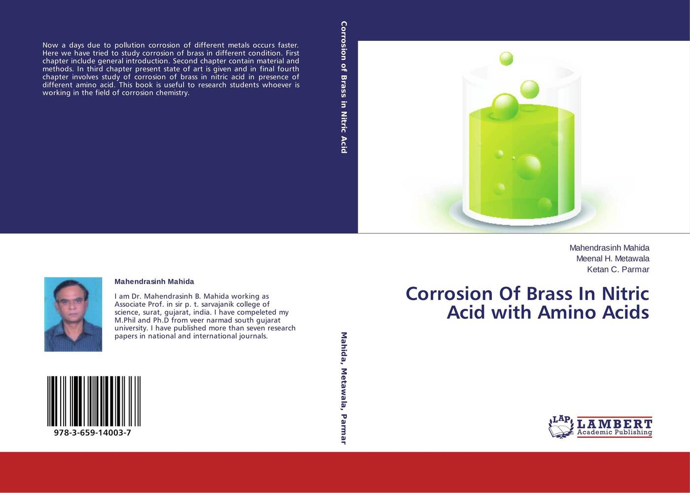 Mahendrasinh Mahida,Meenal H. Metawala and Ketan C. Parmar Corrosion Of Brass In Nitric Acid with Amino Acids the corrosion of hot dip galvanized rebars in concrete