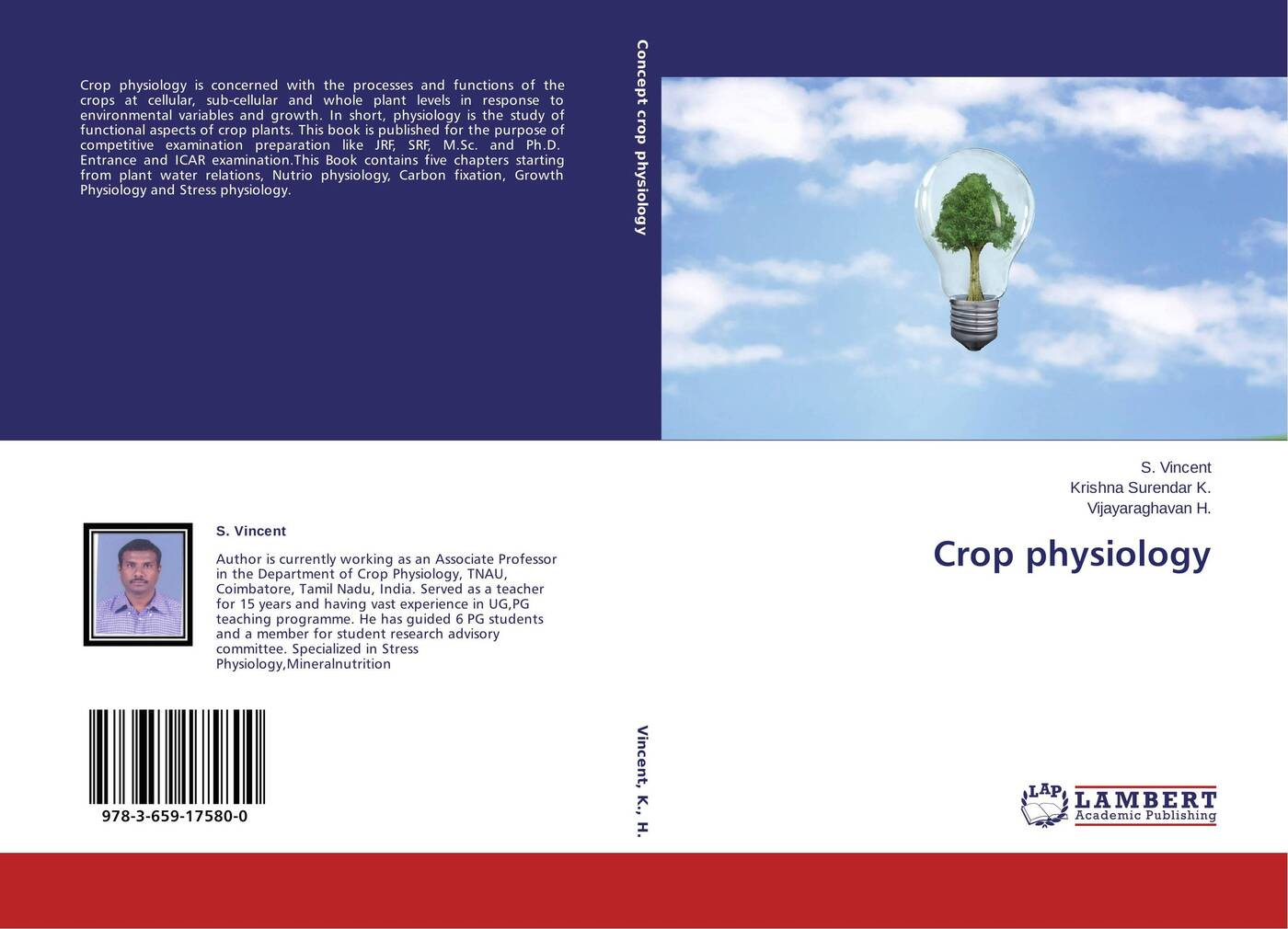 S. Vincent,Krishna Surendar K. and Vijayaraghavan H. Crop physiology preparation crop tee