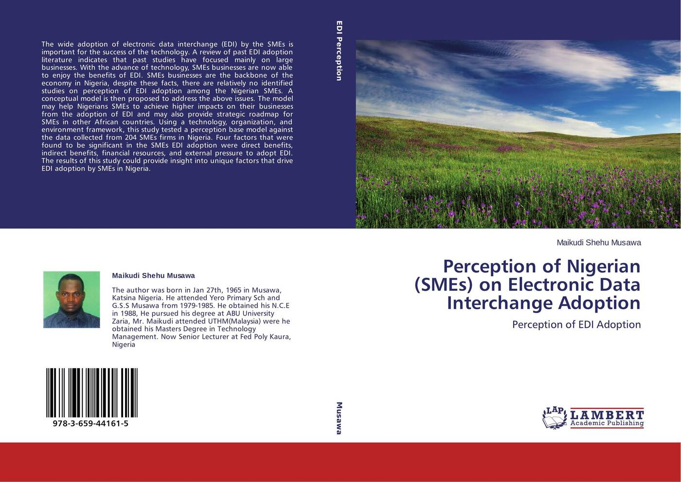 Maikudi Shehu Musawa Perception of Nigerian (SMEs) on Electronic Data Interchange Adoption whether profit is the only determinant of performance a study on smes