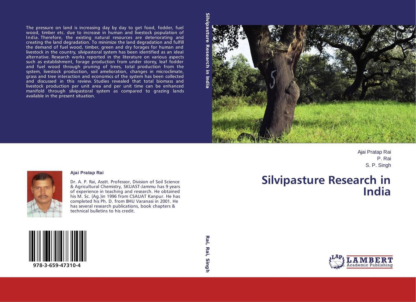 Ajai Pratap Rai,P. Rai and S. P. Singh Silvipasture Research in India didanna habtamu lemma livestock production systems in the tropics