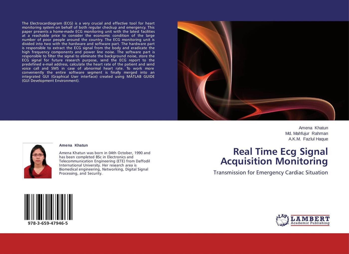 Amena Khatun,Md. Mahfujur Rahman and A.K.M. Fazlul Haque Real Time Ecg Signal Acquisition Monitoring нордавинд ecg dongle кардиофлешка