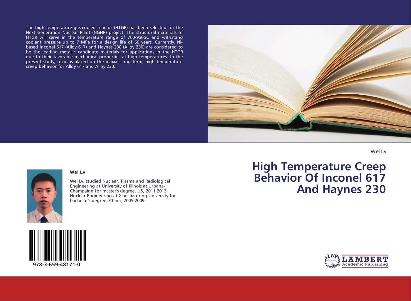 High Temperature Creep Behavior Of Inconel 617 And Haynes 230