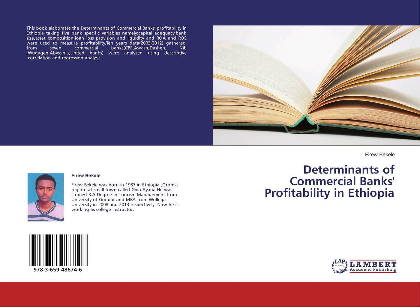 Firew Bekele Determinants of Commercial Banks' Profitability in Ethiopia belay belete anjullo and ayele taye the determinants of domestic price volatility for cereals in ethiopia
