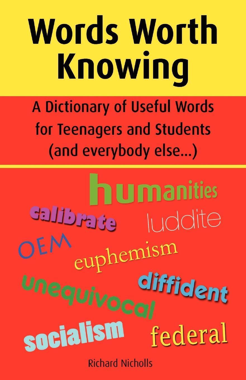 Words Worth Knowing. Richard John Nicholls