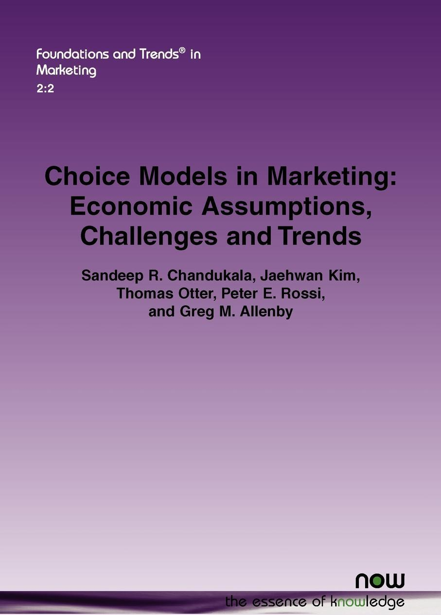 Choice Models in Marketing. Economic Assumptions, Challenges and Trends