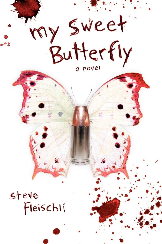 My Sweet Butterfly. A Novel