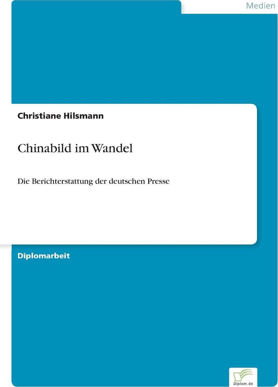 Chinabild im Wandel. Christiane Hilsmann