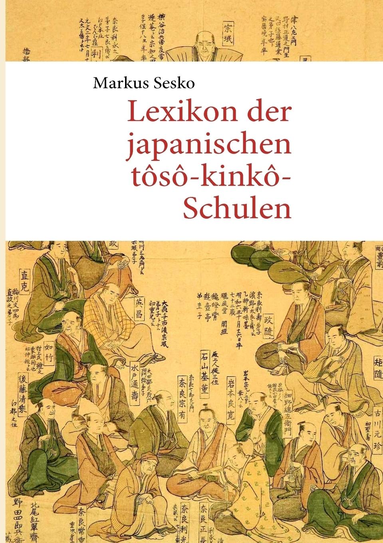 Markus Sesko. Lexikon der japanischen toso-kinko-Schulen
