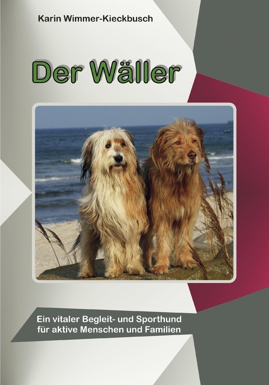 Karin Wimmer-Kieckbusch. Der Waller