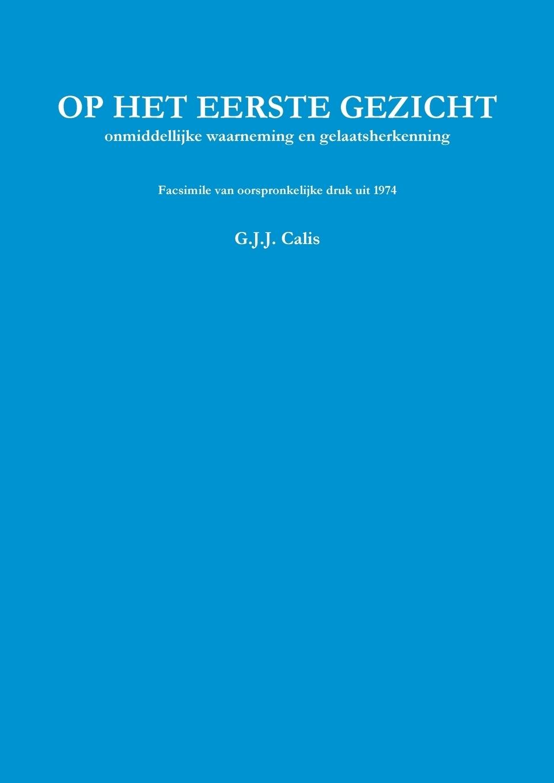 Calis G.J.J. Op het eerste gezicht Facsimile ISBN ilj boot invloeden op de beslissing van outsourcen in het mkb