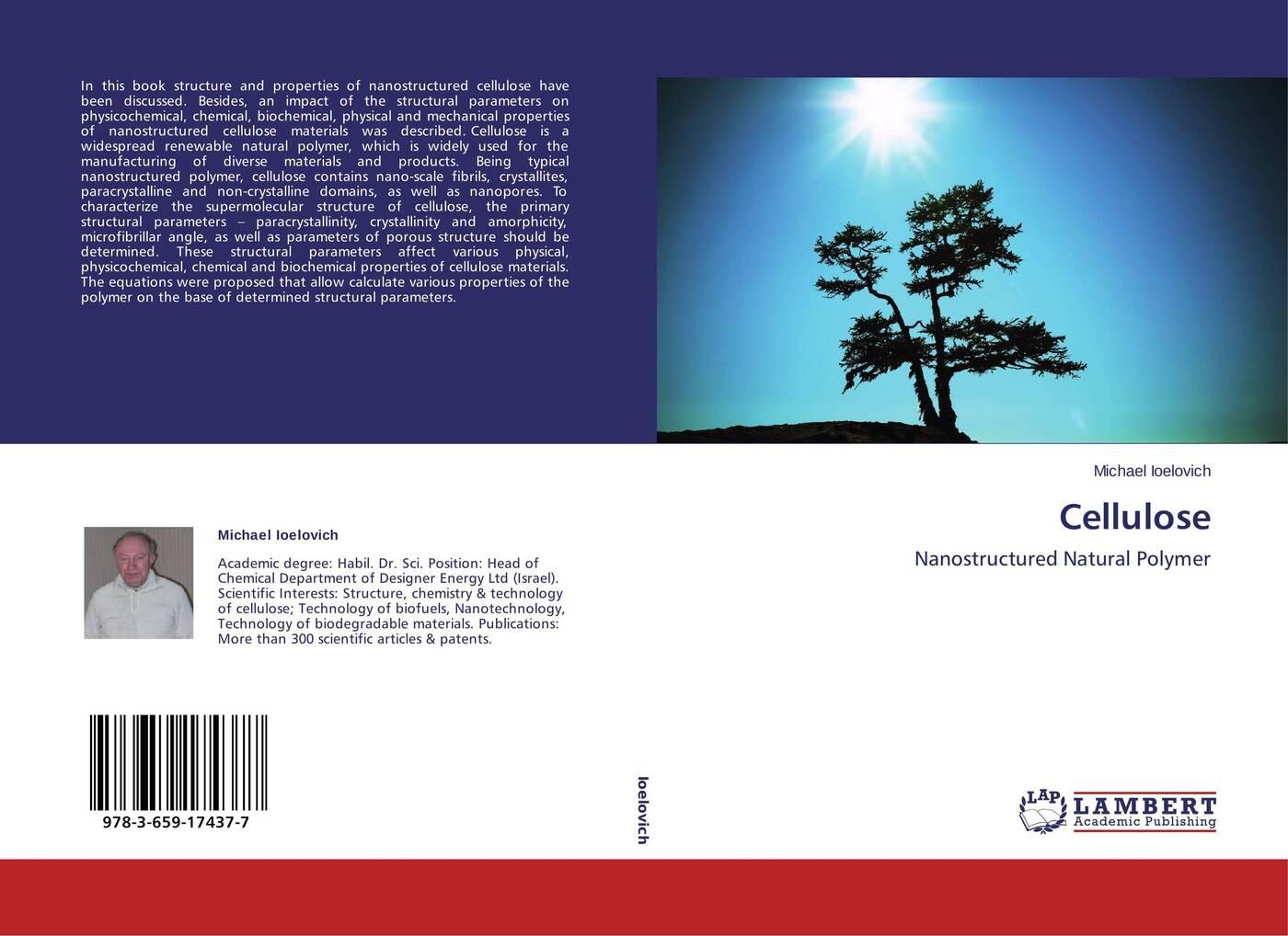 Michael Ioelovich Cellulose olga nazarenko nanostructured polymer membranes volume 2 applications