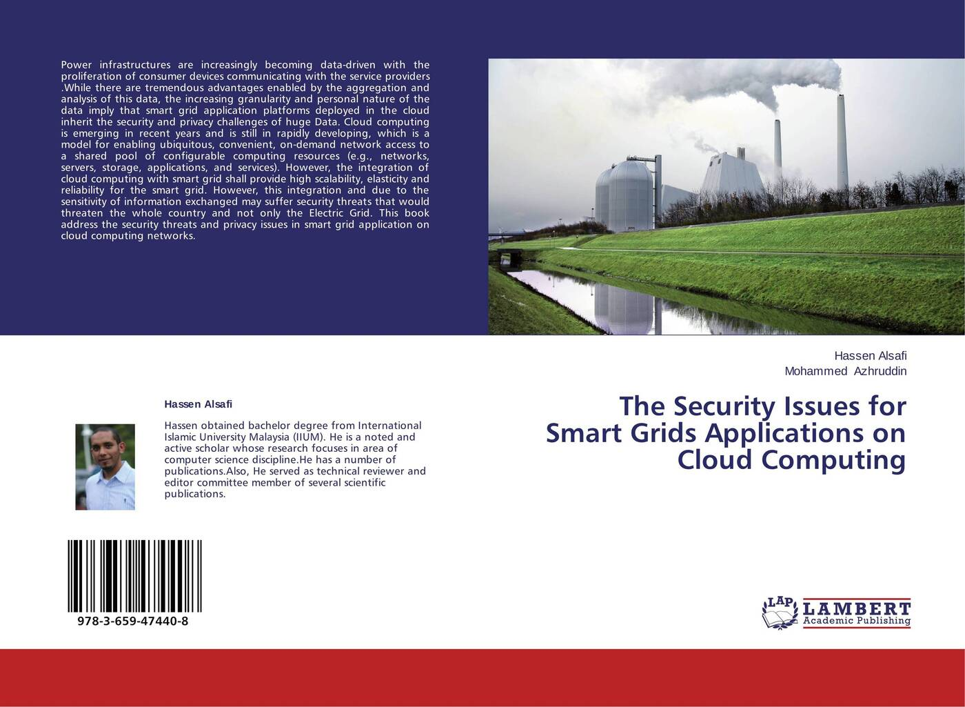 Hassen Alsafi and Mohammed Azhruddin The Security Issues for Smart Grids Applications on Cloud Computing nick jenkins smart grid technology and applications