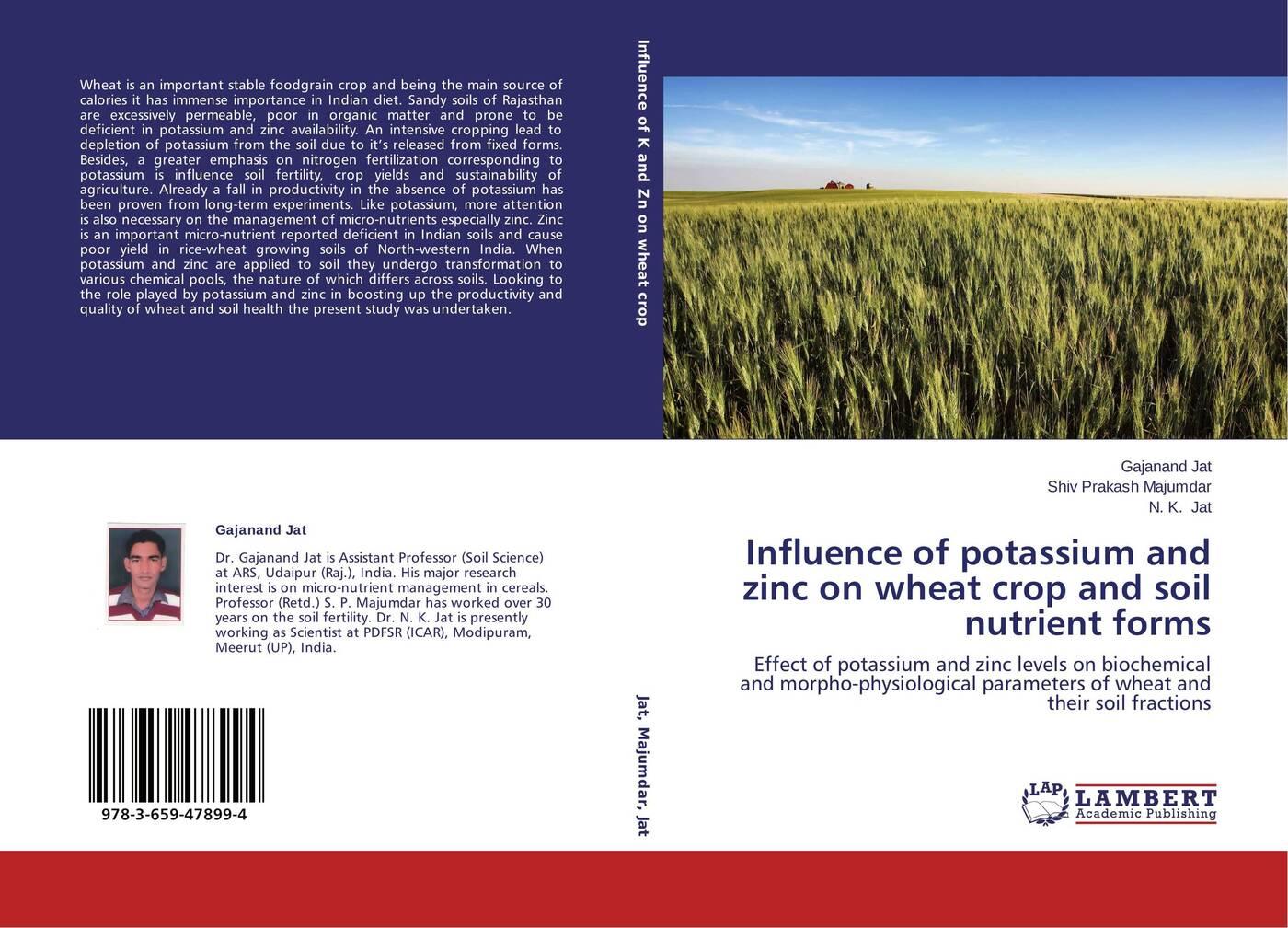 Gajanand Jat,Shiv Prakash Majumdar and N. K. Jat Influence of potassium and zinc on wheat crop and soil nutrient forms potassium nutrition in banana