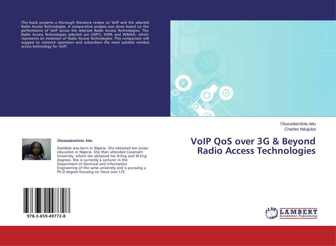 Oluwadamilola Adu and Charles Ndujiuba VoIP QoS over 3G & Beyond Radio Access Technologies access
