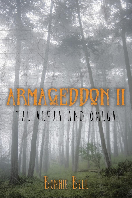 Armageddon II. The Alpha and Omega