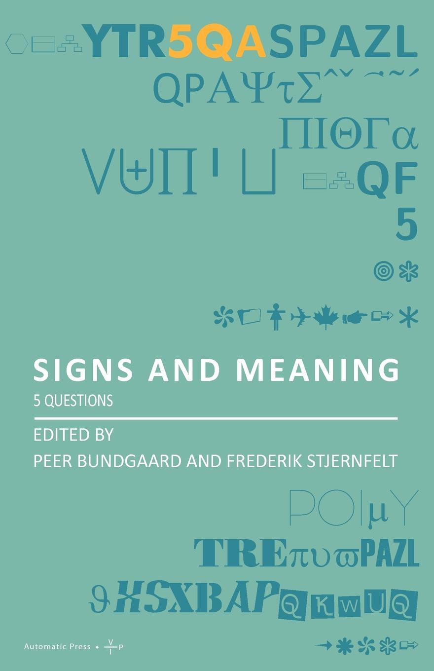 Signs and Meaning. 5 Questions.