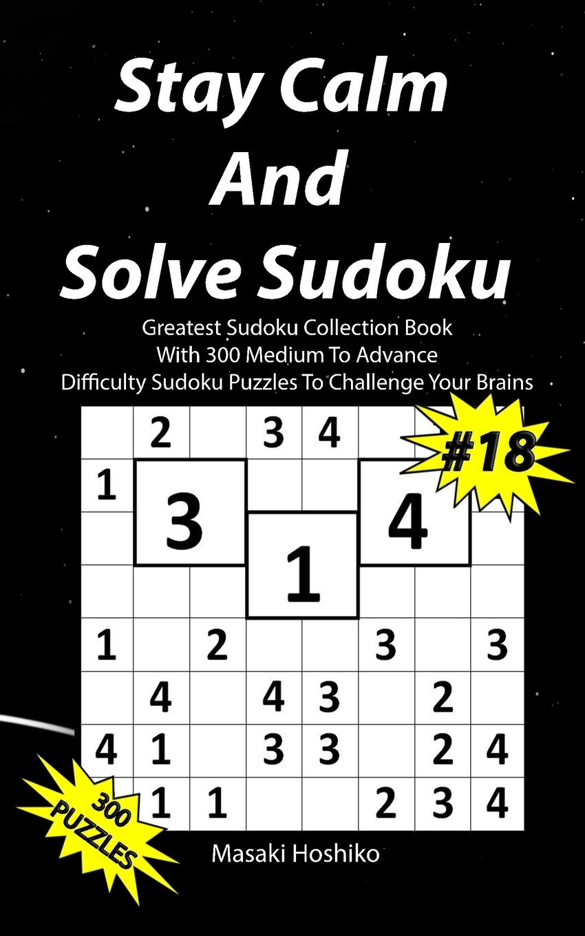 Stay Calm And Solve Sudoku #18.  ...