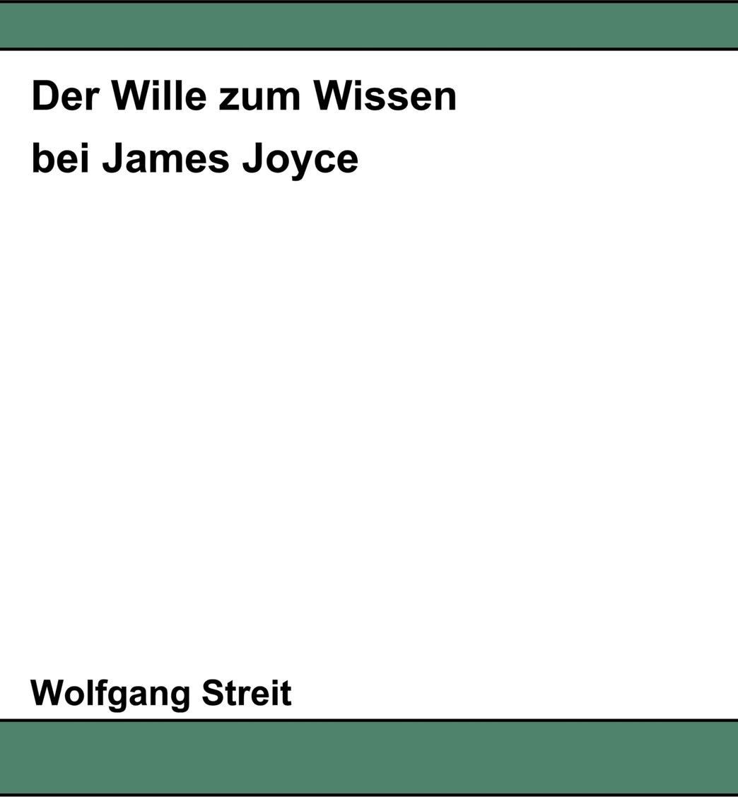 Der Wille zum Wissen bei James Joyce