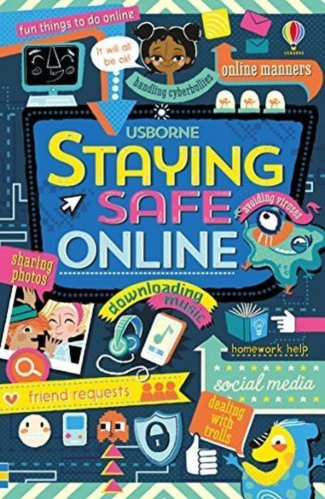 Louie Stowell. Staying Safe Online | Стоуэлл Луи