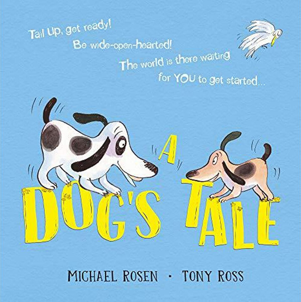 Книга A DOG'S TALE: LIFE LESSONS FOR