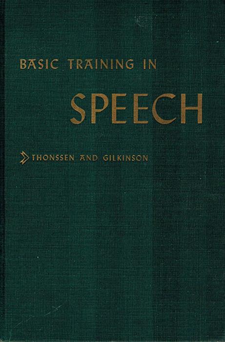 Thonssen L., Gilkinson H. Basic Training in Speech