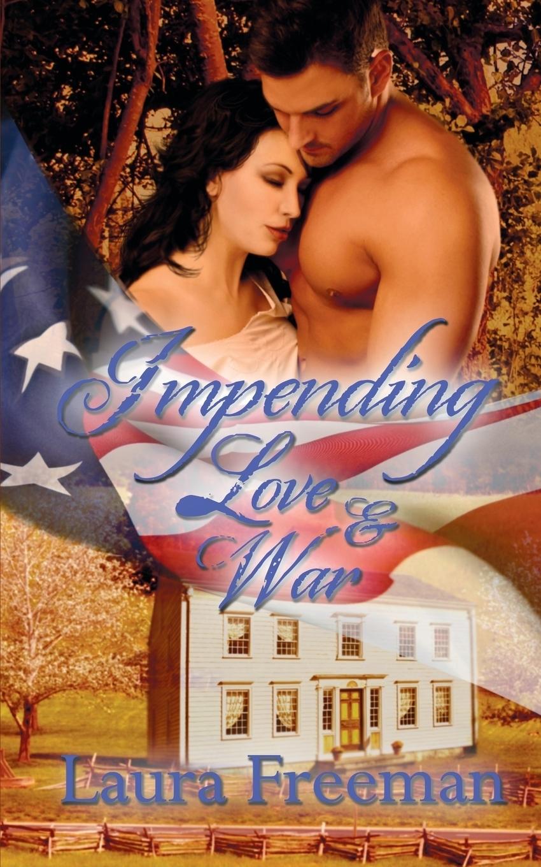 Laura Freeman Impending Love and War блейк пирс before he longs