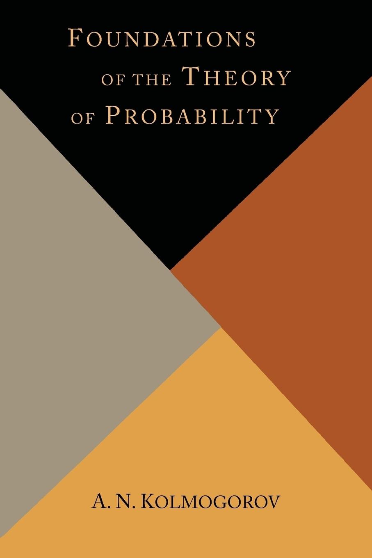цены на A. N. Kolmogorov Foundations of the Theory of Probability в интернет-магазинах
