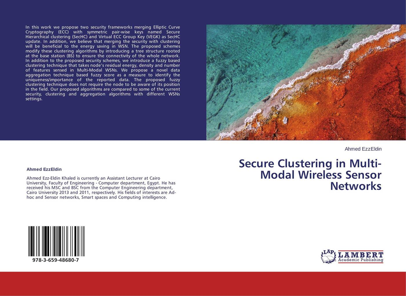 Ahmed EzzEldin Secure Clustering in Multi-Modal Wireless Sensor Networks цены