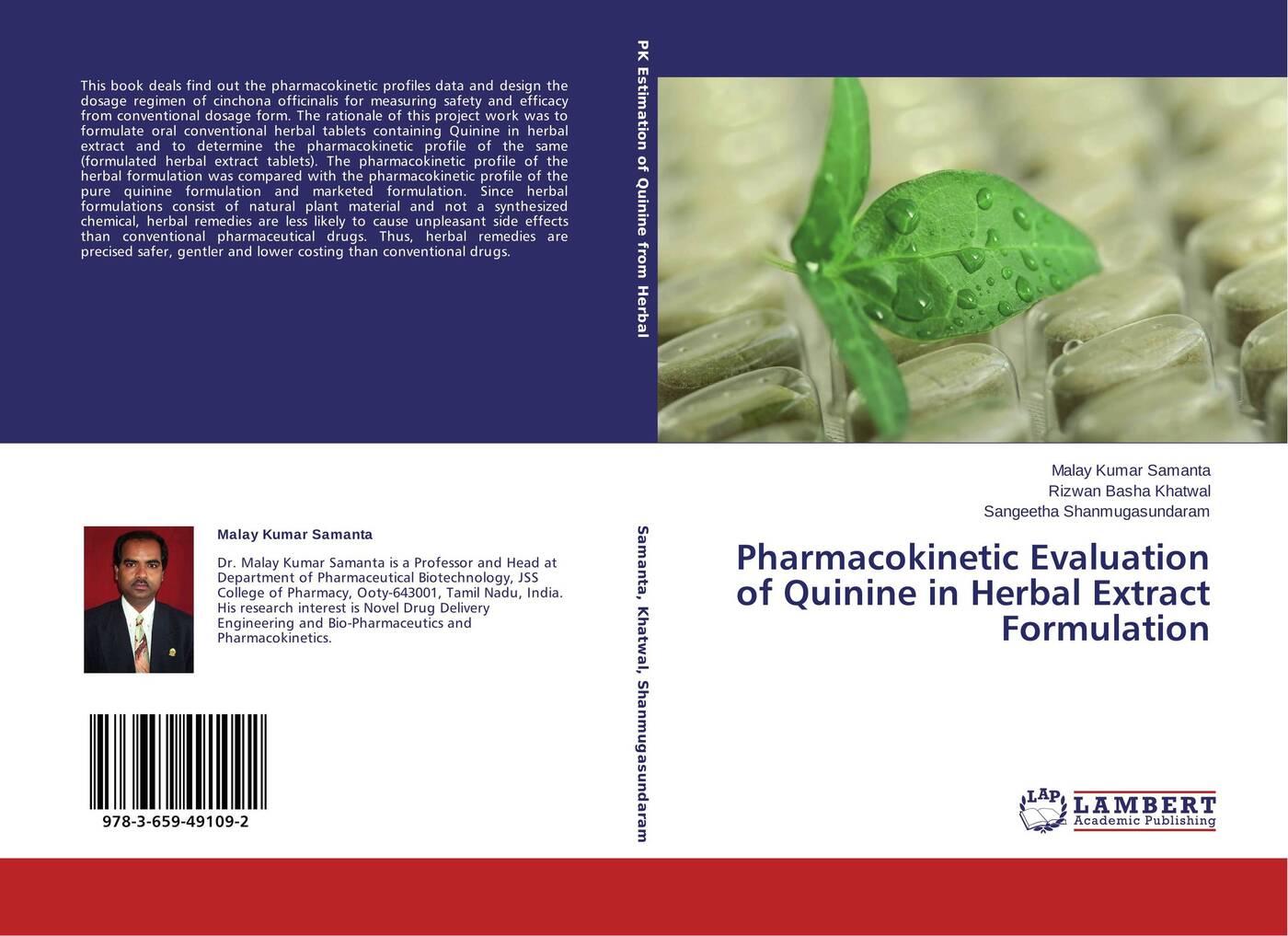 Malay Kumar Samanta,Rizwan Basha Khatwal and Sangeetha Shanmugasundaram Pharmacokinetic Evaluation of Quinine in Herbal Extract Formulation стоимость