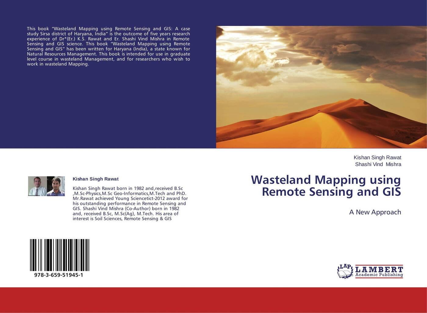 Kishan Singh Rawat and Shashi Vind Mishra Wasteland Mapping using Remote Sensing and GIS michael demers n gis for dummies