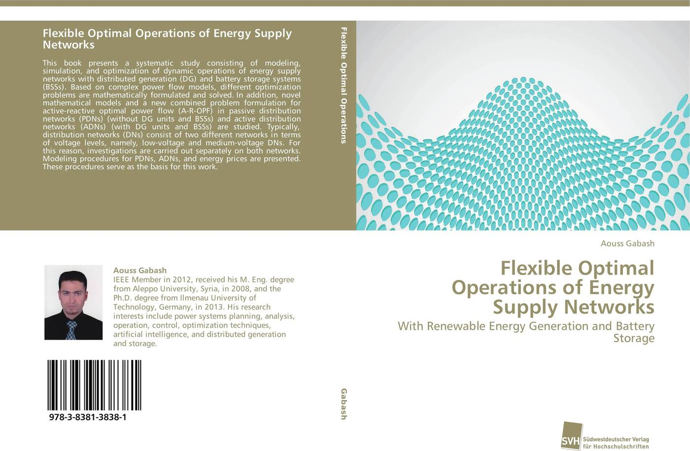 Aouss Gabash Flexible Optimal Operations of Energy Supply Networks marcel heisig supply networks koordination uberbetrieblicher prozesse mithilfe der simulation