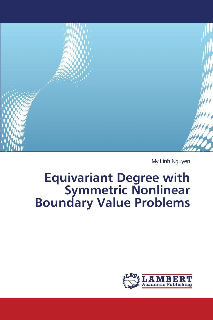 Equivariant Degree with Symmetric Nonlinear Boundary Value Problems