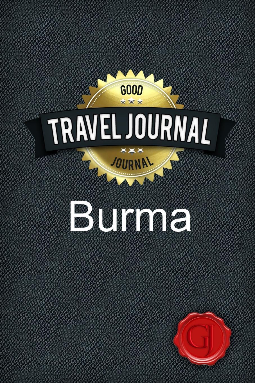 Travel Journal Burma. Good Journal