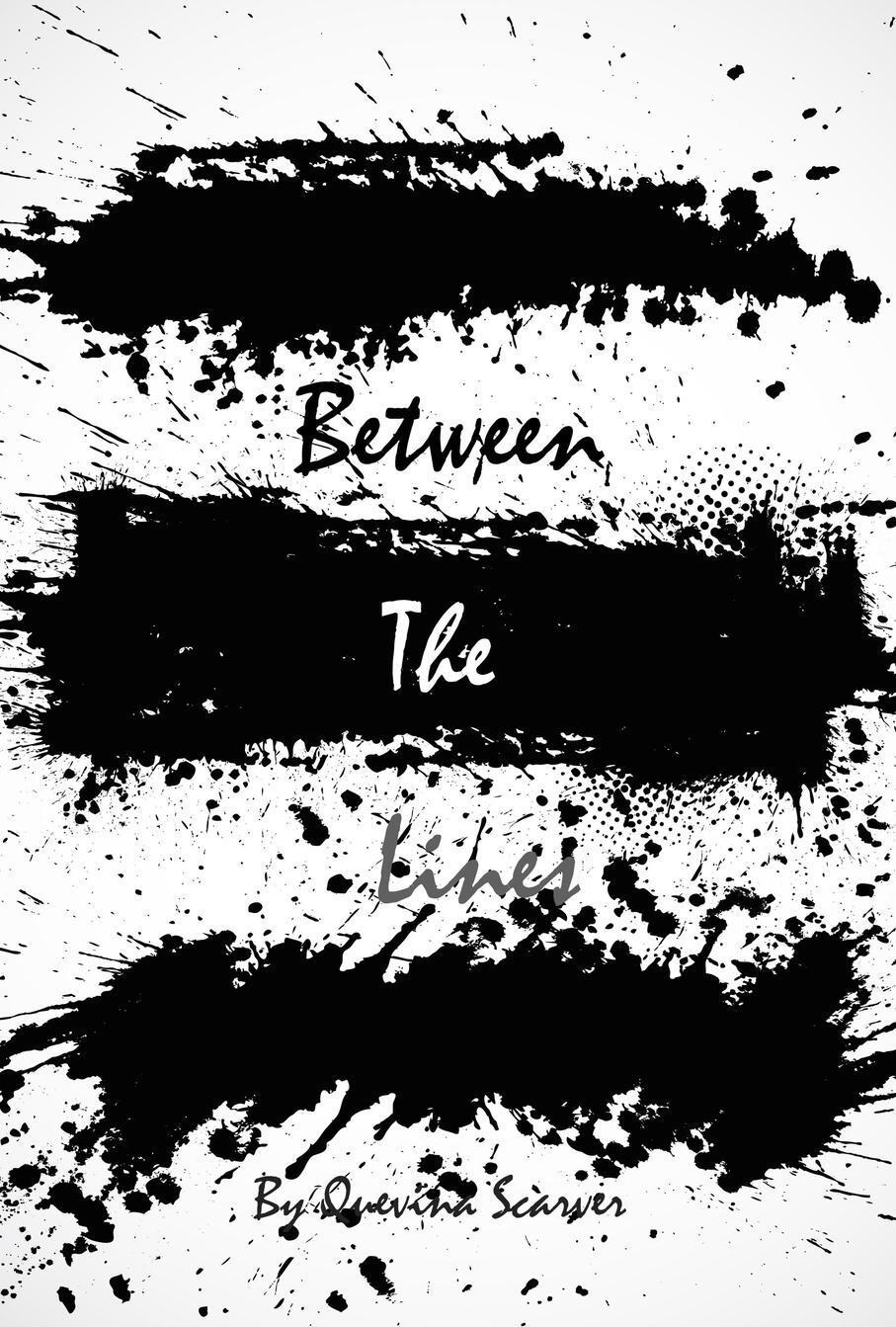 Книга Between the Lines. Quevina Scarver