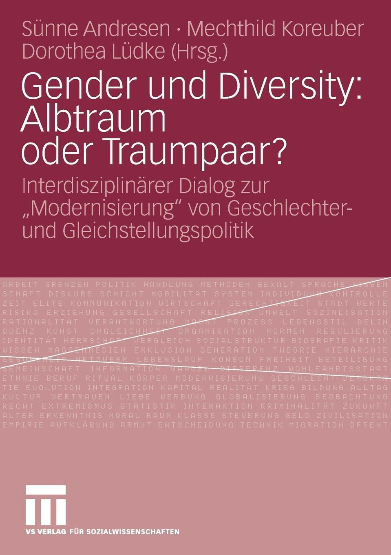 Gender und Diversity. Albtraum oder Traumpaar?.
