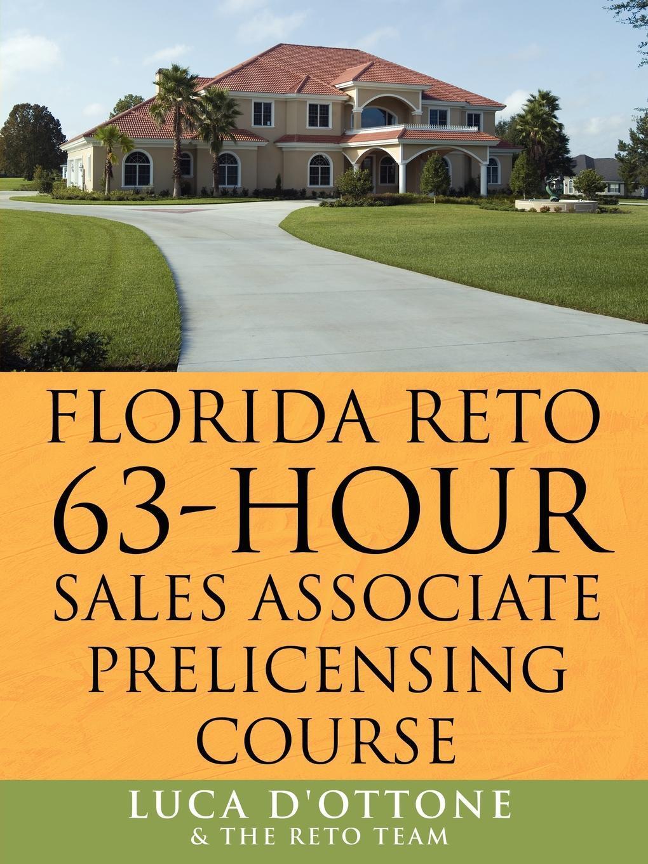 FLORIDA RETO 63 hours sales associate pre licensing course