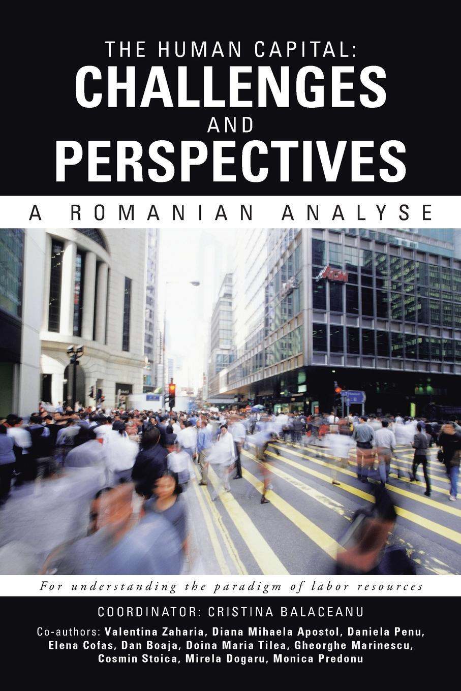 The Human Capital. Challenges and Perspectives: A Romanian Analyse