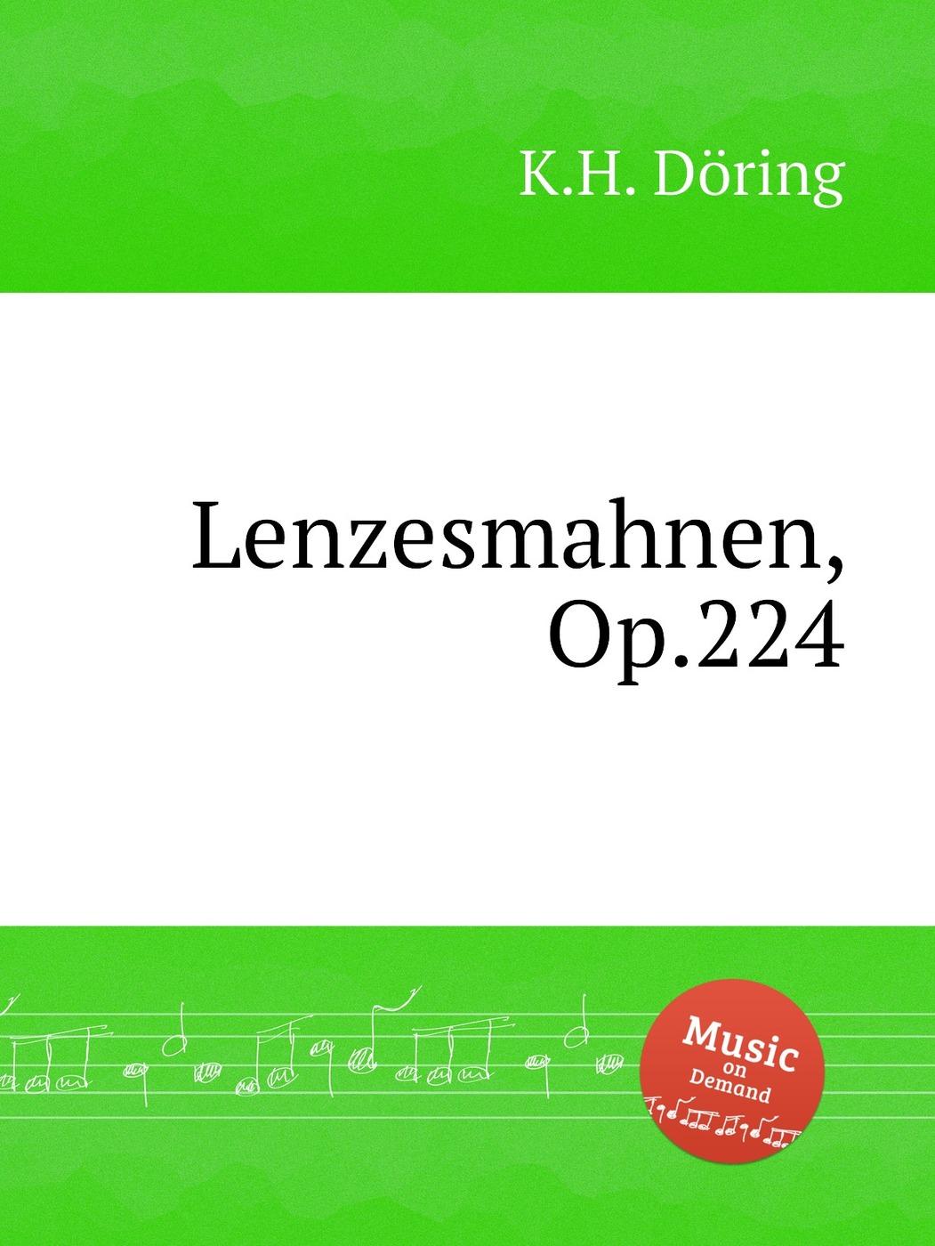 Lenzesmahnen, Op.224