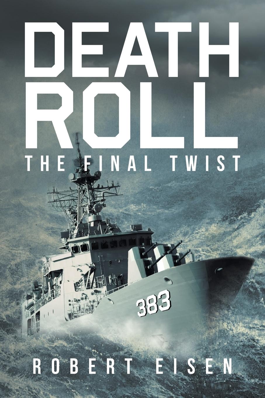 Death Roll. The Final Twist