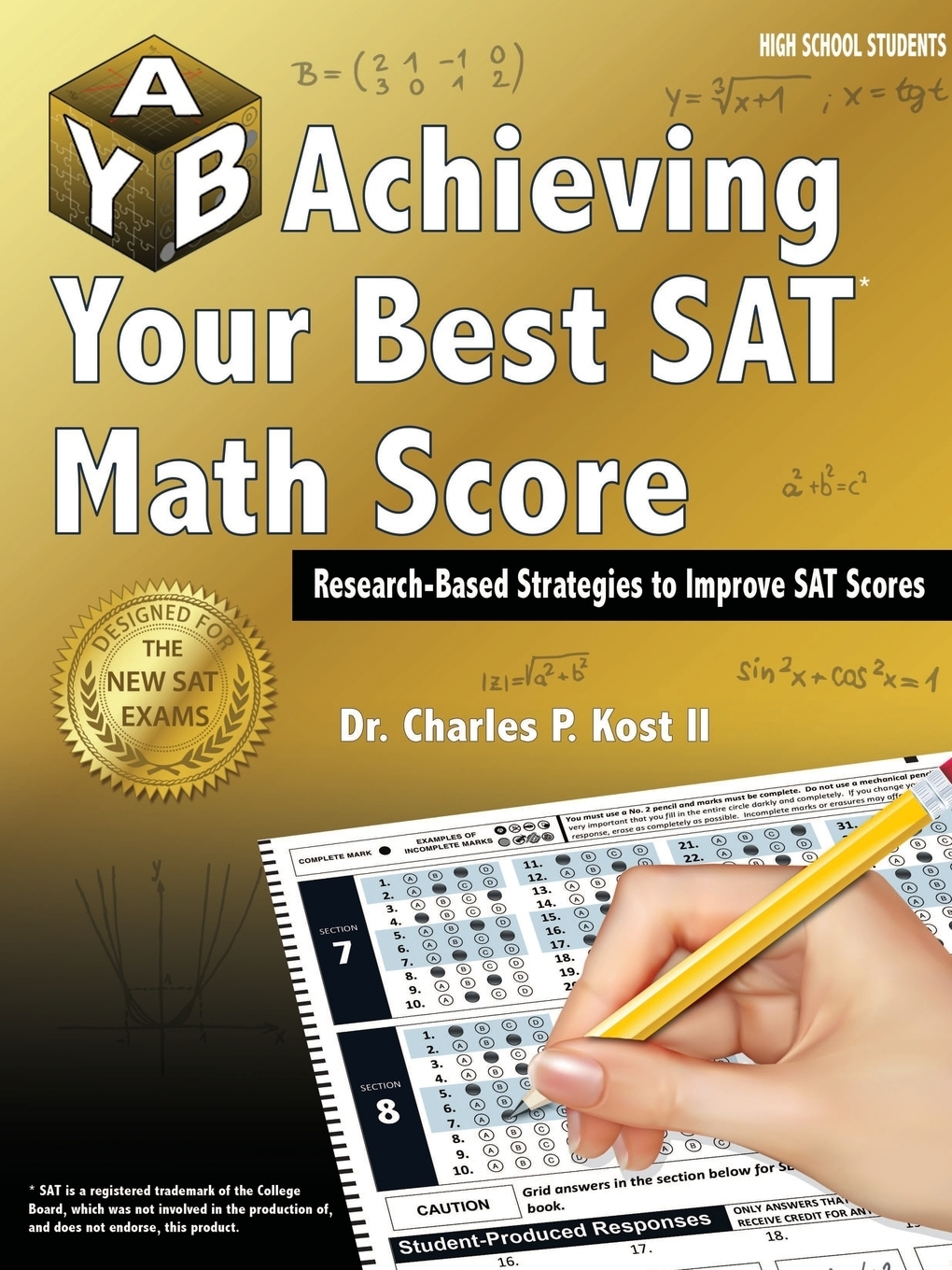Charles P. Kost II Achieving Your Best SAT Math Score christopher blake oral esl test anxiety with emirati secondary school students