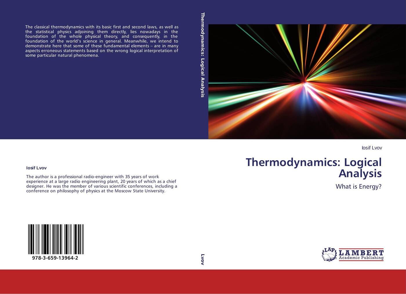 Iosif Lvov Thermodynamics: Logical Analysis statistical physics and thermodynamics